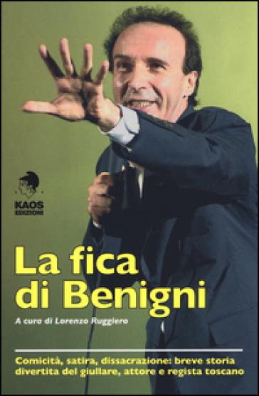 La fica di Benigni - L. Ruggiero   Rochesterscifianimecon.com