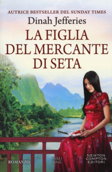 La figlia del mercante di seta - Dinah Jefferies |