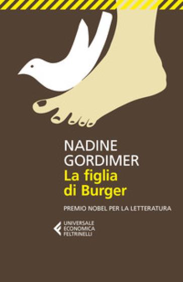 La figlia di Burger - Nadine Gordimer  