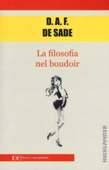 La filosofia del boudoir - Donatien Alphonse François de Sade pdf epub