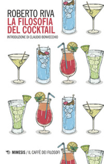 La filosofia del cocktail