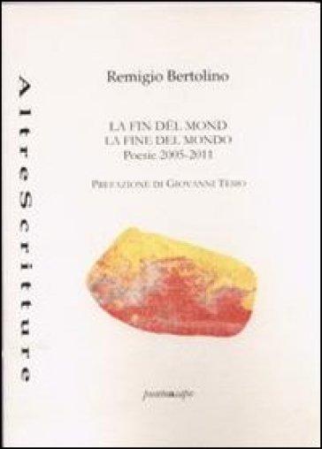 La fin del mond - Remigio Bertolino | Kritjur.org