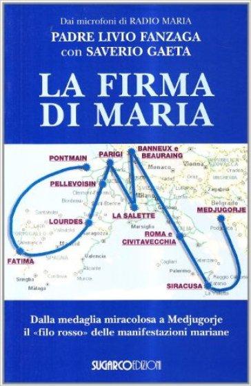 La firma di Maria - Saverio Gaeta |