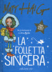 La folletta sincera