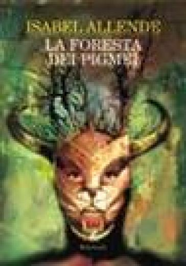 La foresta dei pigmei - Isabel Allende  