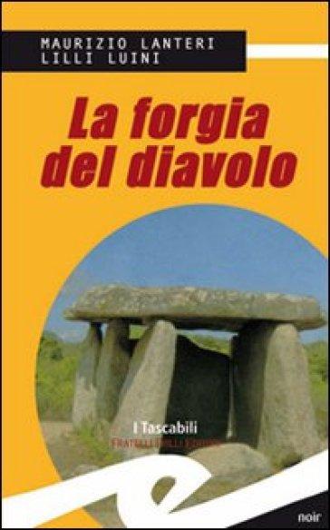 La forgia del diavolo - Maurizio Lanteri |