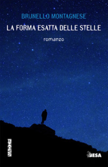 La forma esatta delle stelle - Brunello Montagnese | Jonathanterrington.com