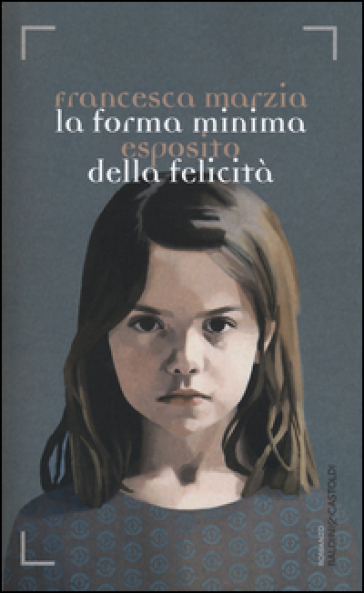 La forma minima della felicità - Francesca Maria Esposito | Jonathanterrington.com