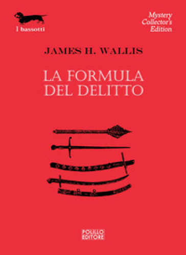 La formula del delitto - James H. Wallis |