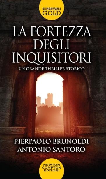 La fortezza degli inquisitori - Pierpaolo Brunoldi | Rochesterscifianimecon.com