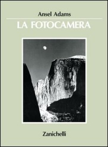 La fotocamera - Ansel Adams | Ericsfund.org