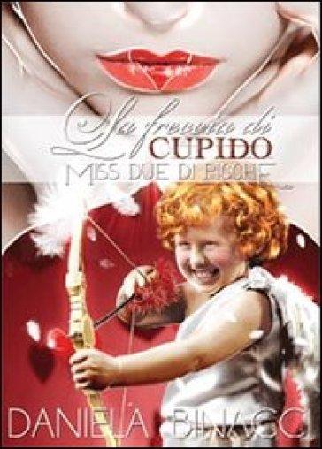La freccia di Cupido - Daniela Binacci | Kritjur.org