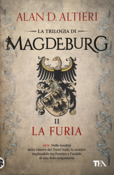 La furia. Magdeburg - Alan D. Altieri |