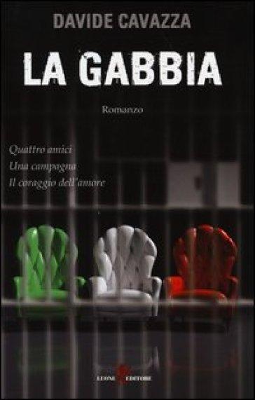 La gabbia - Davide Cavazza  