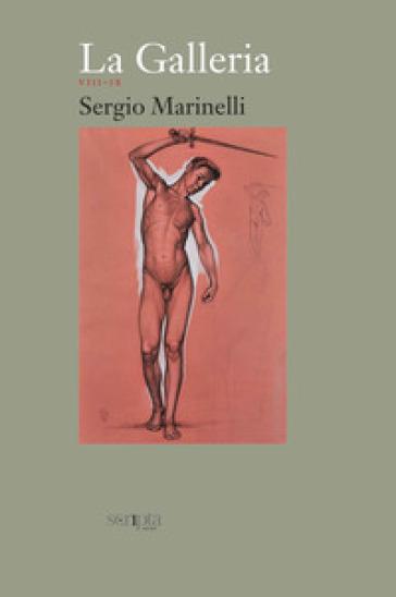 La galleria. 5: VIII-IX - Sergio Marinelli |