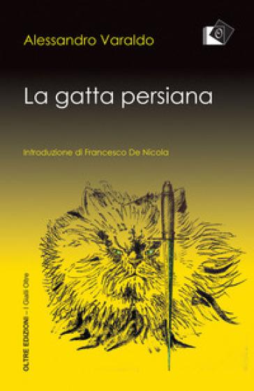 La gatta persiana - Alessandro Varaldo pdf epub