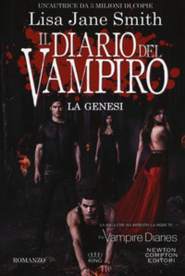 La genesi. Il diario del vampiro - Lisa Jane Smith |