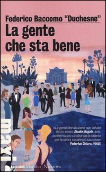 La gente che sta bene - Federico Baccomo   Kritjur.org