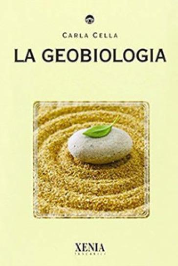 La geobiologia - Carla Cella | Rochesterscifianimecon.com