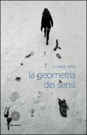 La geometria dei sensi - Chiara Spini   Kritjur.org