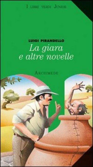 La giara e altre novelle - Luigi Pirandello  