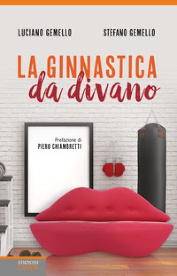 La ginnastica da divano - Luciano Gemello pdf epub