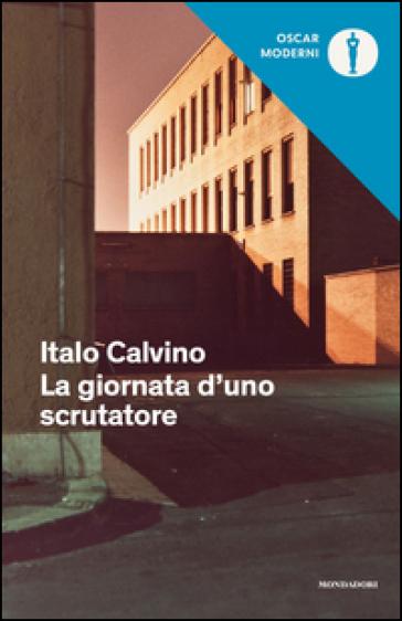 La giornata d'uno scrutatore - Italo Calvino   Jonathanterrington.com