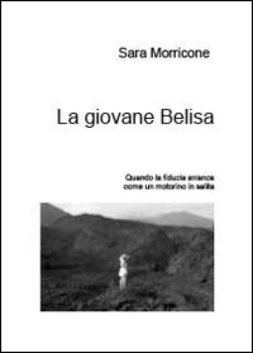 La giovane Belisa - Sara Morricone |
