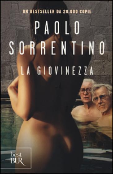 La giovinezza. Youth - Paolo Sorrentino  