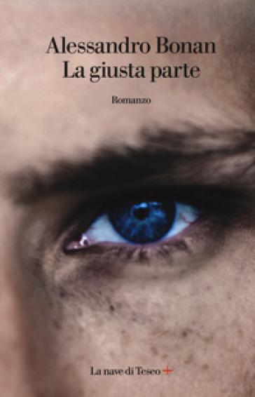 La giusta parte - Alessandro Bonan |