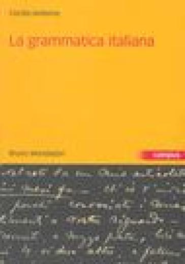 La grammatica italiana - Cecilia M. Andorno | Rochesterscifianimecon.com