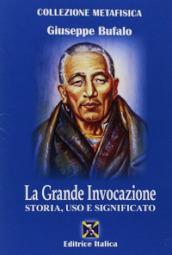 La grande invocazione - Giuseppe Bufalo