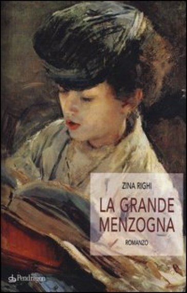 La grande menzogna - Zina Righi  