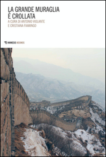 La grande muraglia è crollata - A. Violante | Rochesterscifianimecon.com