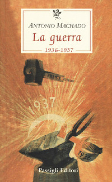 La guerra (1936-1937) - Antonio Machado | Kritjur.org