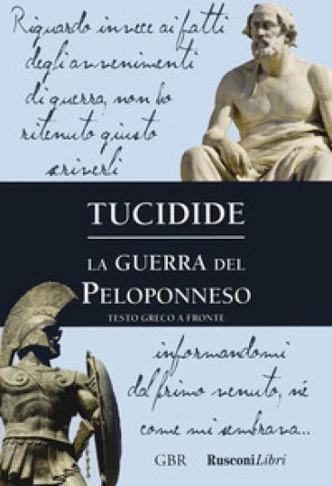La guerra del Peloponneso - Tucidide |