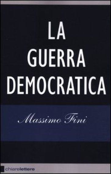 La guerra democratica - Massimo Fini pdf epub