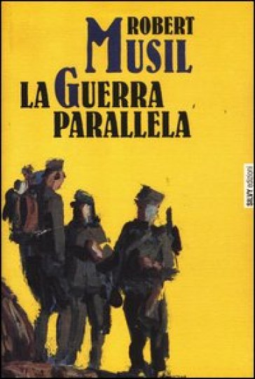 La guerra parallela - Robert Musil   Thecosgala.com