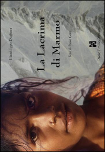 La lacrima di marmo - Gianfilippo Dughera |