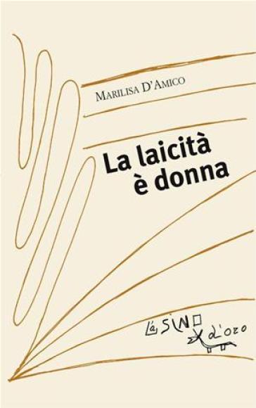 La laicità è donna - Marilisa D'Amico |