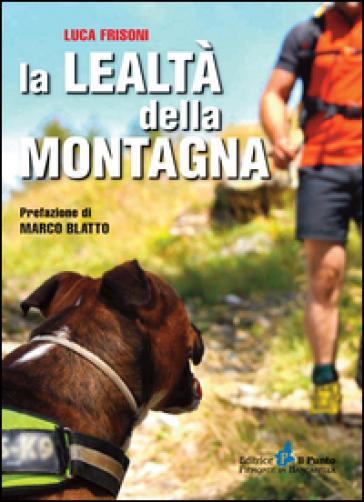 La lealtà della montagna - Luca Frisoni | Kritjur.org