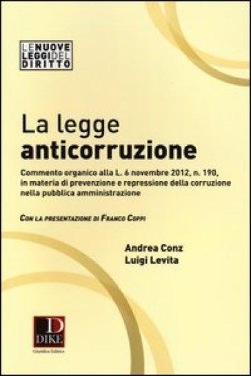 La legge anticorruzione - Andrea Conz | Rochesterscifianimecon.com