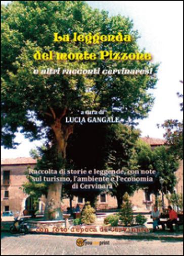 La leggenda del monte Pizzone - Lucia Gangale |