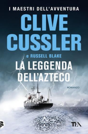 La leggenda dell'azteco - Clive Cussler |