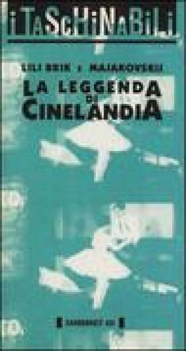 La leggenda di Cinelandia - Vladimir Majakovskij | Rochesterscifianimecon.com
