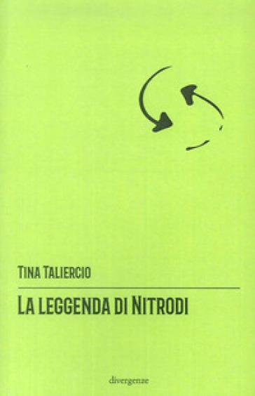 La leggenda di Nitrodi - Tina Taliercio |