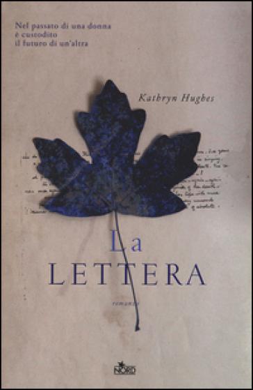 La lettera - Kathryn Hughes |