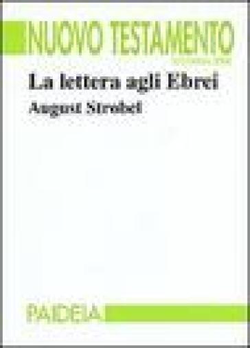 La lettera agli ebrei - August Strobel  