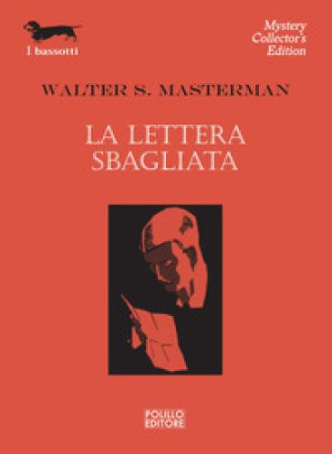 La lettera sbagliata - Walter S. Masterman  