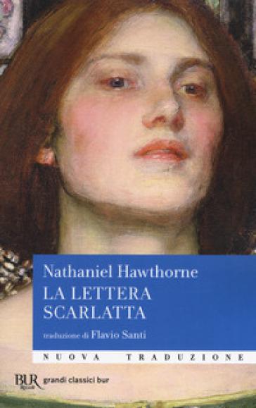 La lettera scarlatta - Nathaniel Hawthorne  